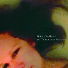 ​Iris Dement ​- The Trackless Woods​ - CD